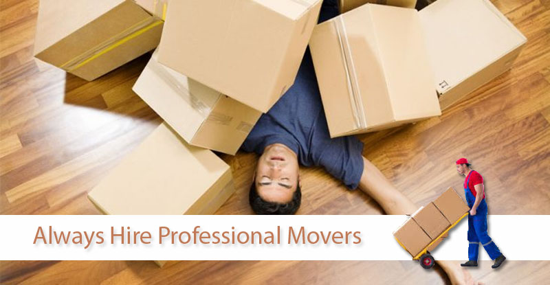 Reasons to Always Hire Professional Movers