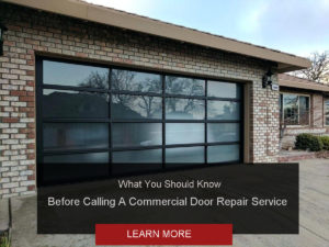 What You Should Know Before Calling A Commercial Door Repair Service